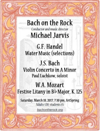 Poster for Bach on the Rock's March 18th concert at ArtSpring.