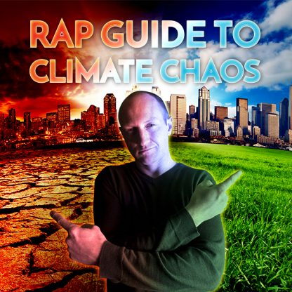 Baba Brinkman and promotional image for the Rap Guide to Climate Chaos show at ArtSpring on Friday, April 14.
